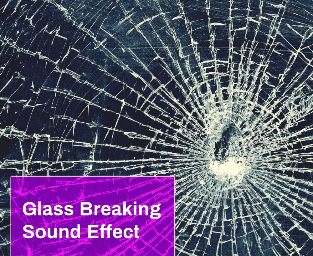 Glass Breaking Sound Effect