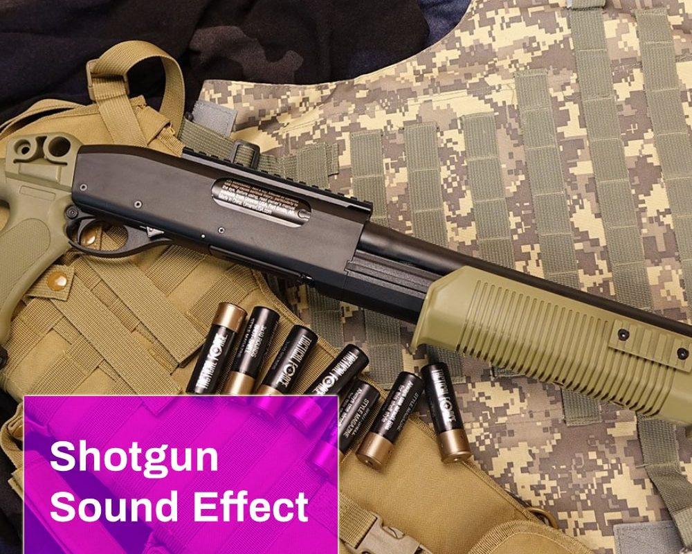 Shotgun Sound Effect