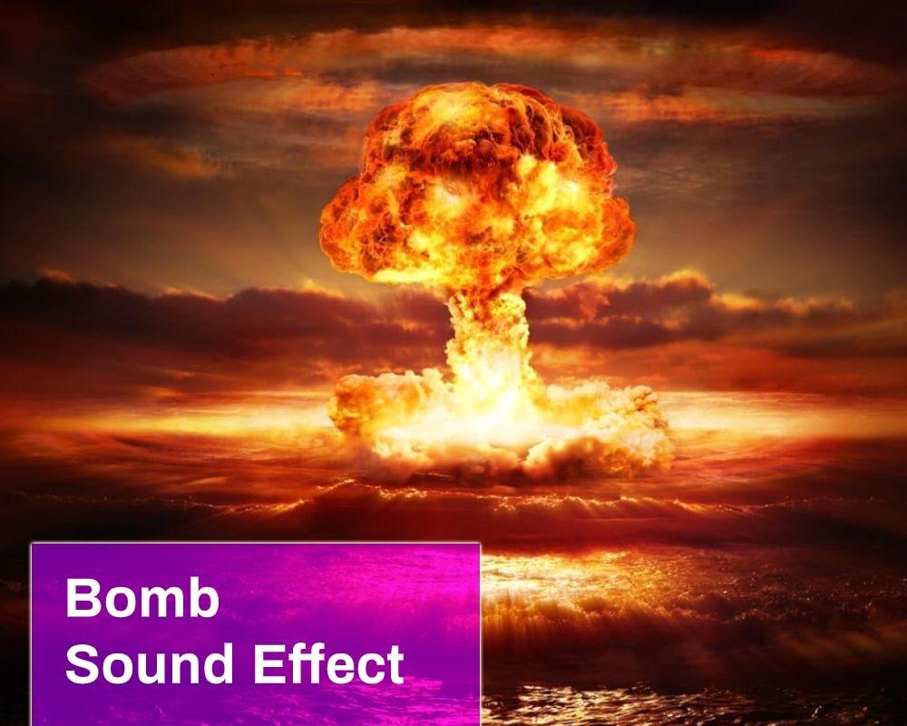 Bomb Sound Effect