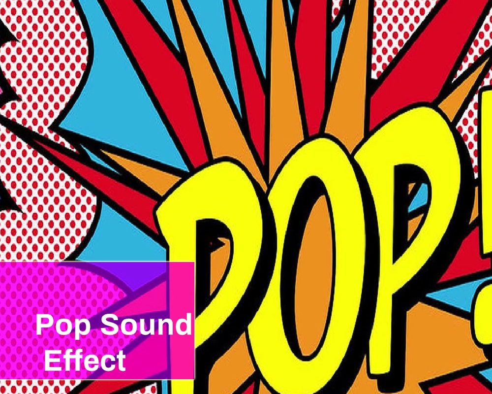 Pop Sound Effect