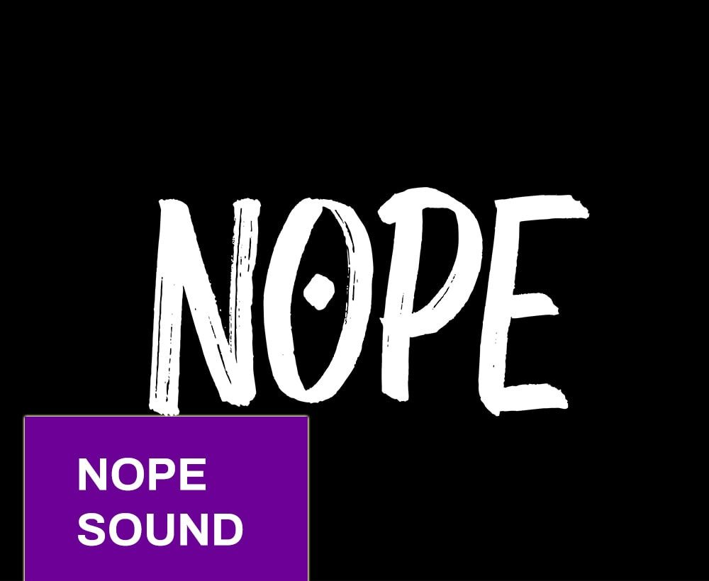 Nope Sound Effect