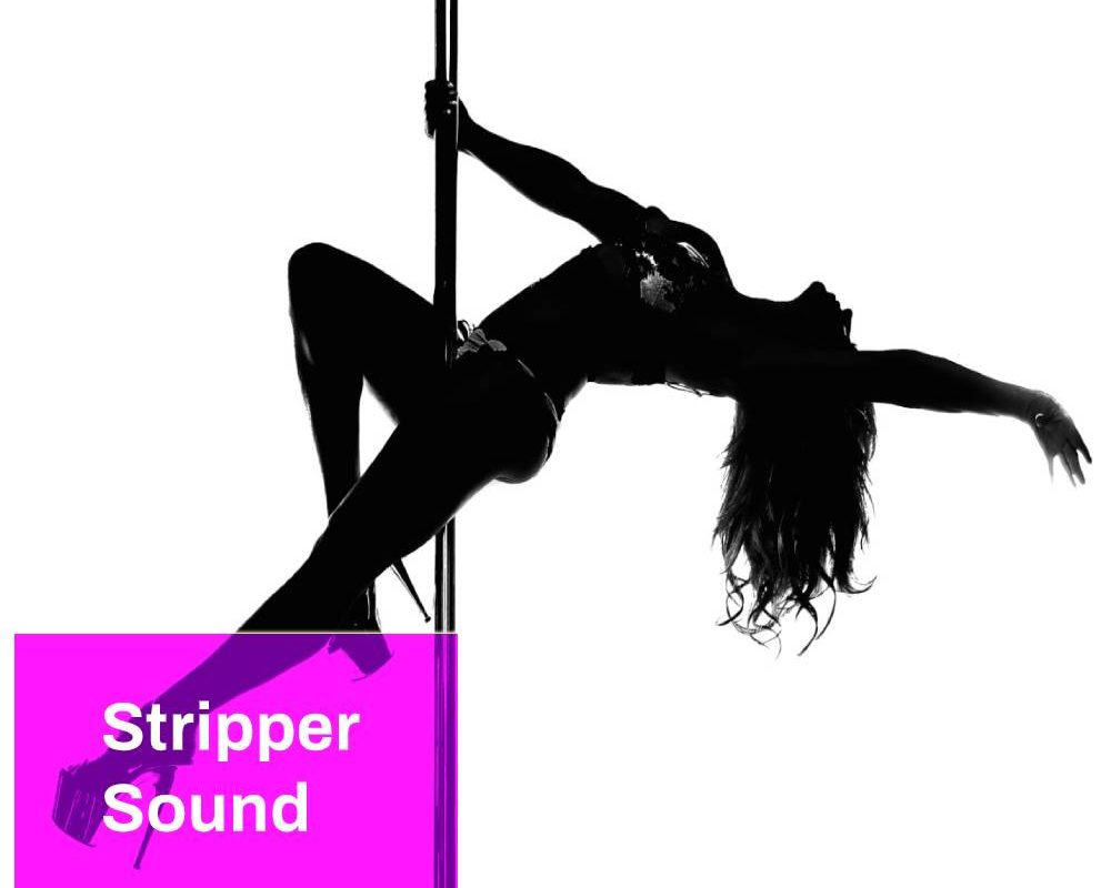 Stripper Sound