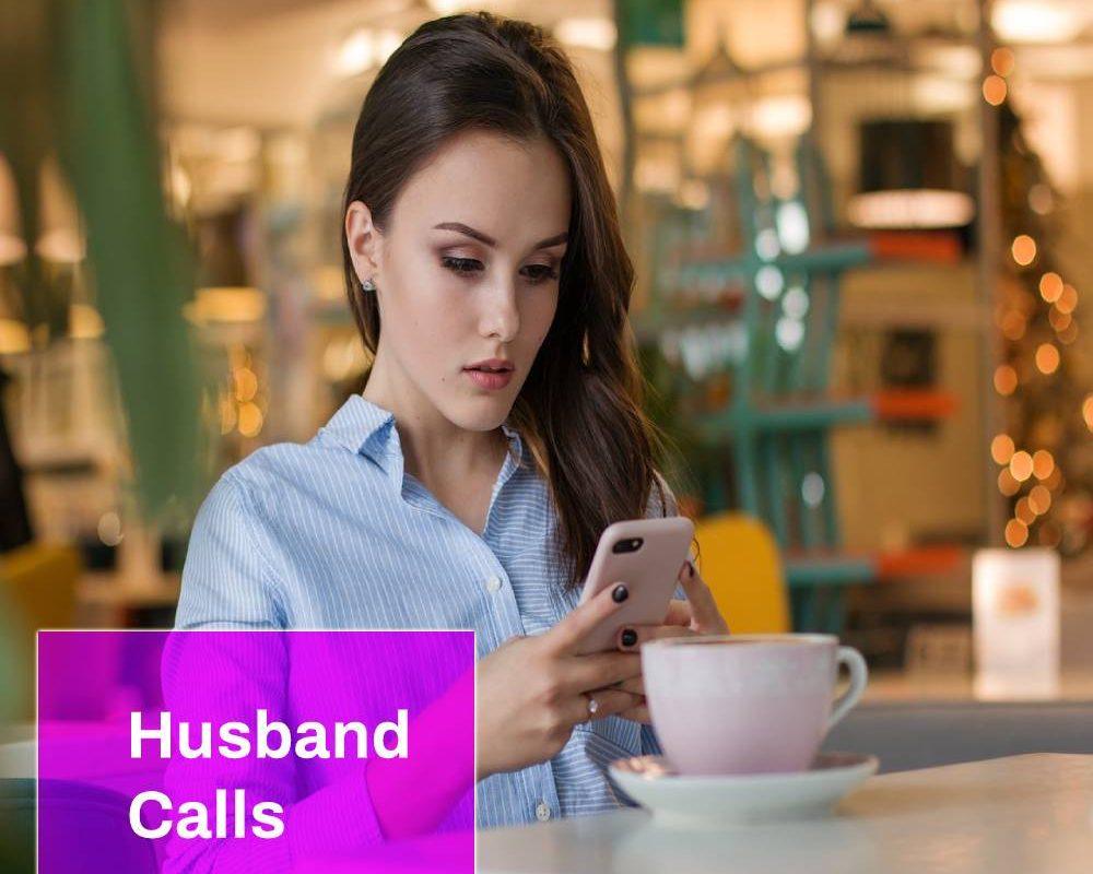 Husband Calls