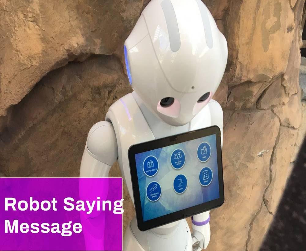 Robot Saying Message