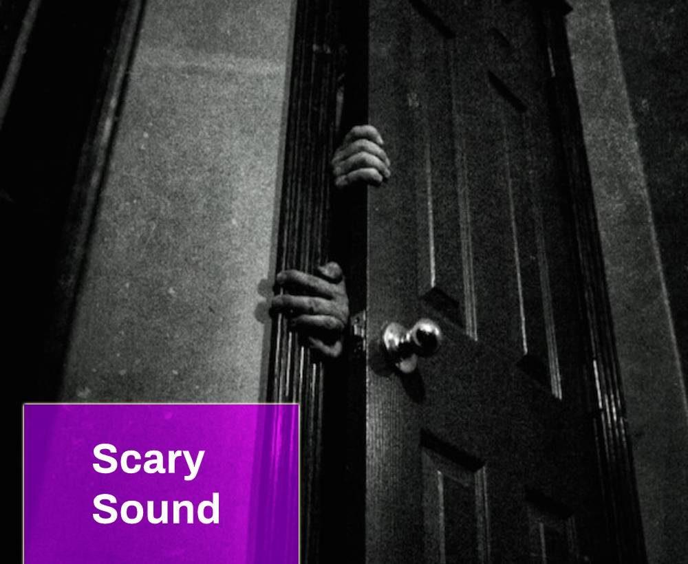 Scary Sound