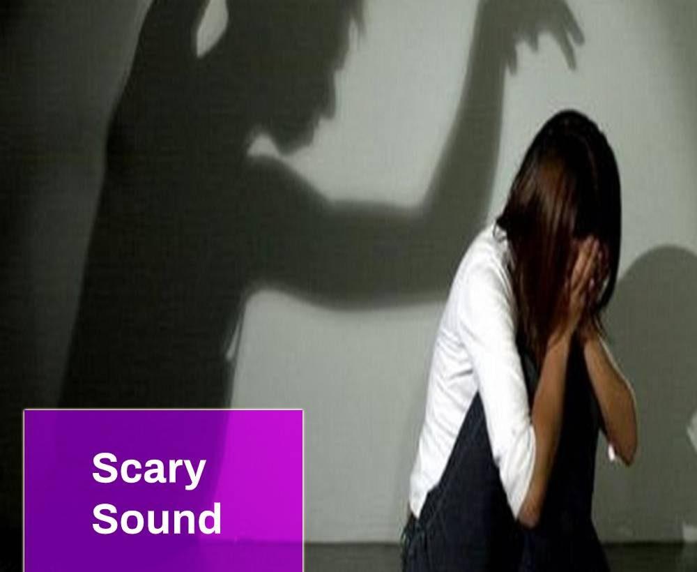 Woman Fear Sound