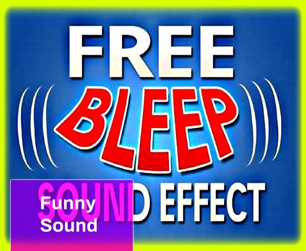 Bleep Funny Sound