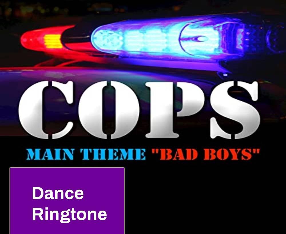 Cops (Bad Boys) Ringtone