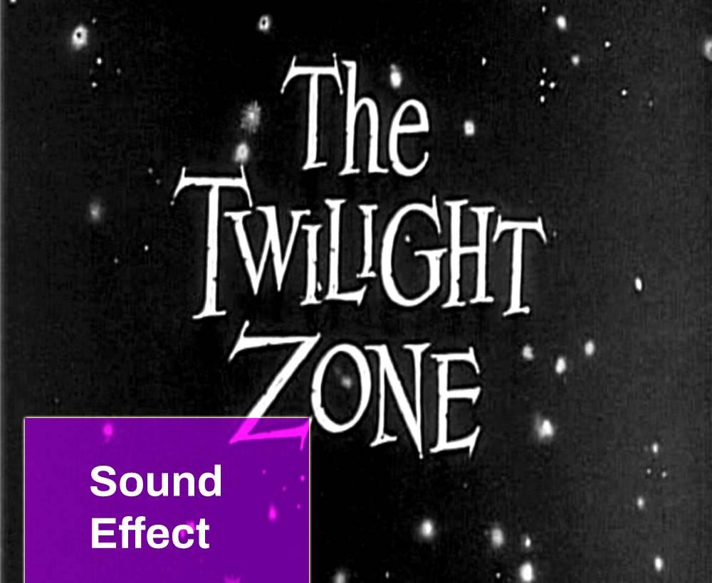 Twilight Zone Sound
