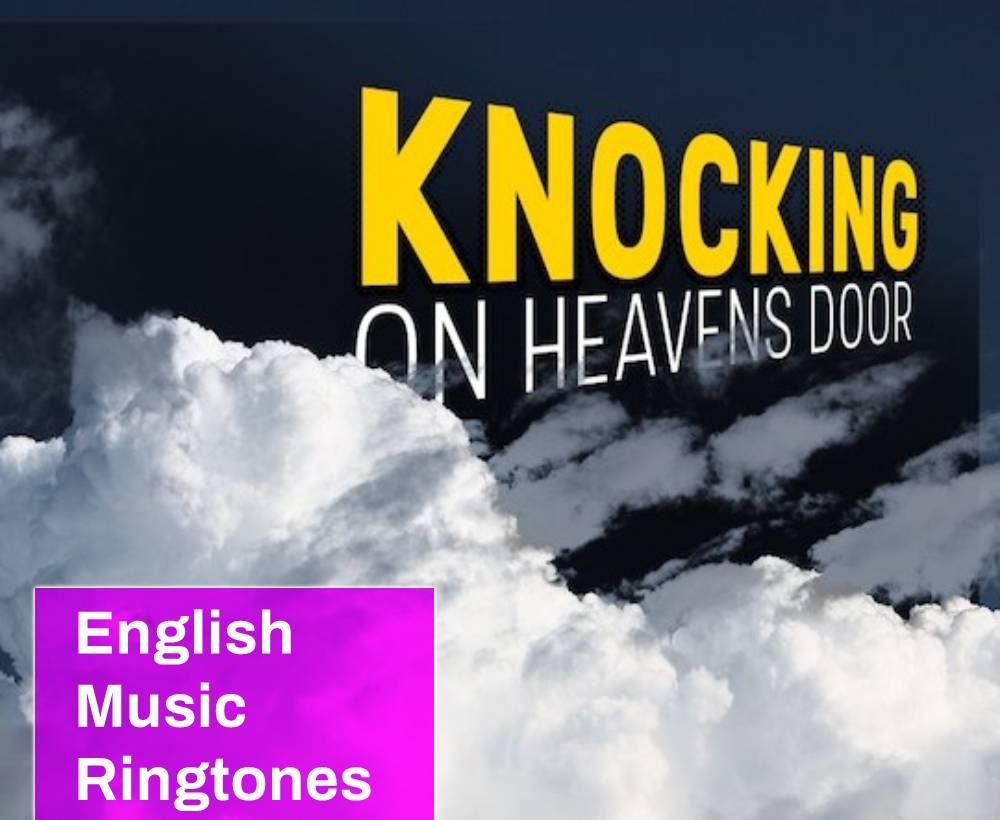 Knocking On Heavens Door Ringtone