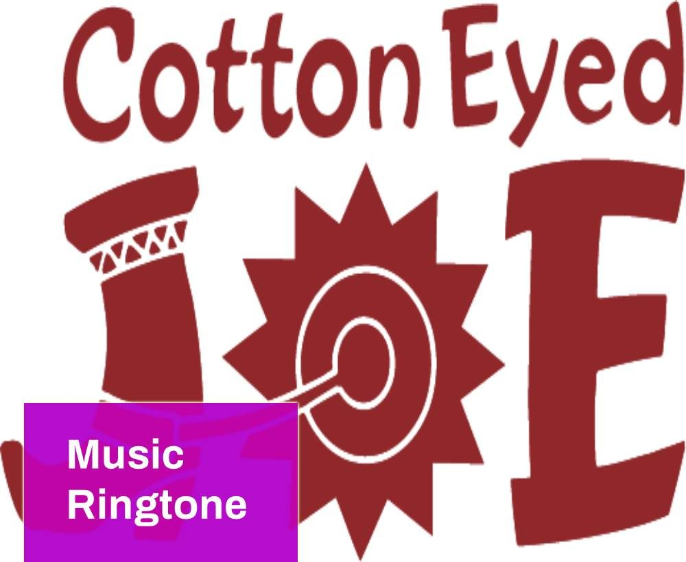Cotton Eyed Joe Ringtone